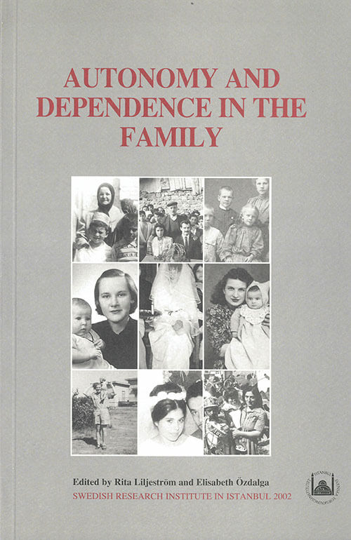 Vol. 11 (2002) Autonomy and Dependence in the Family