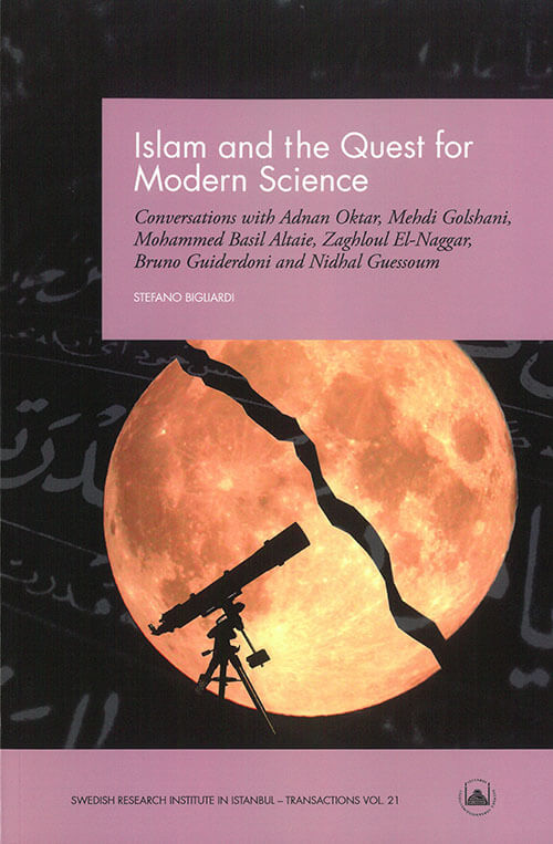 Vol. 21 (2014) Islam and the Quest for Modern Science