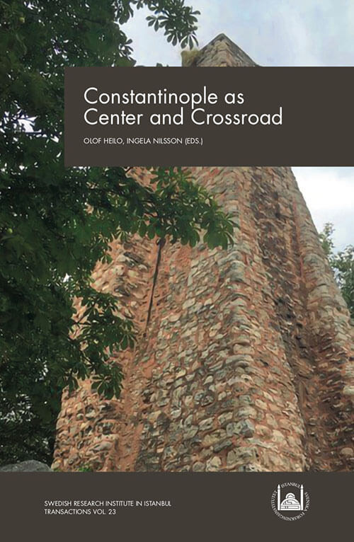 Vol.23 (2019) Constantinople as Center and Crossroad